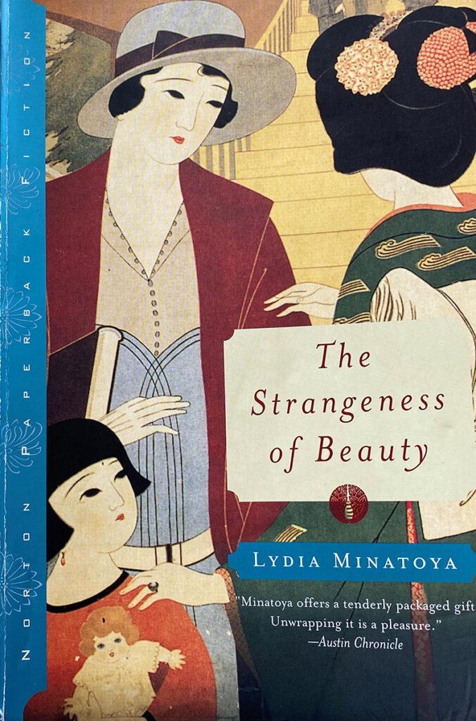 Cover of The Strangeness of Beauty by Lydia Minatoya
